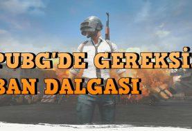 PUBG'DE GEREKSİZ BAN DALGASI !